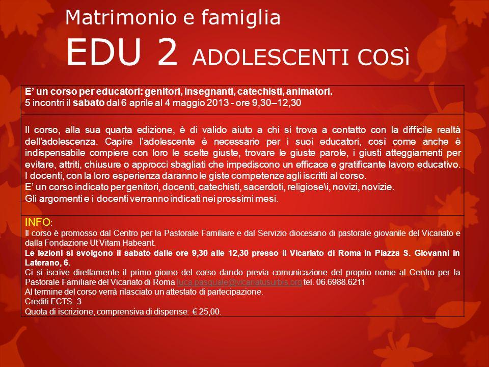 Matrimonio e famiglia EDU 2 ADOLESCENTI COSì