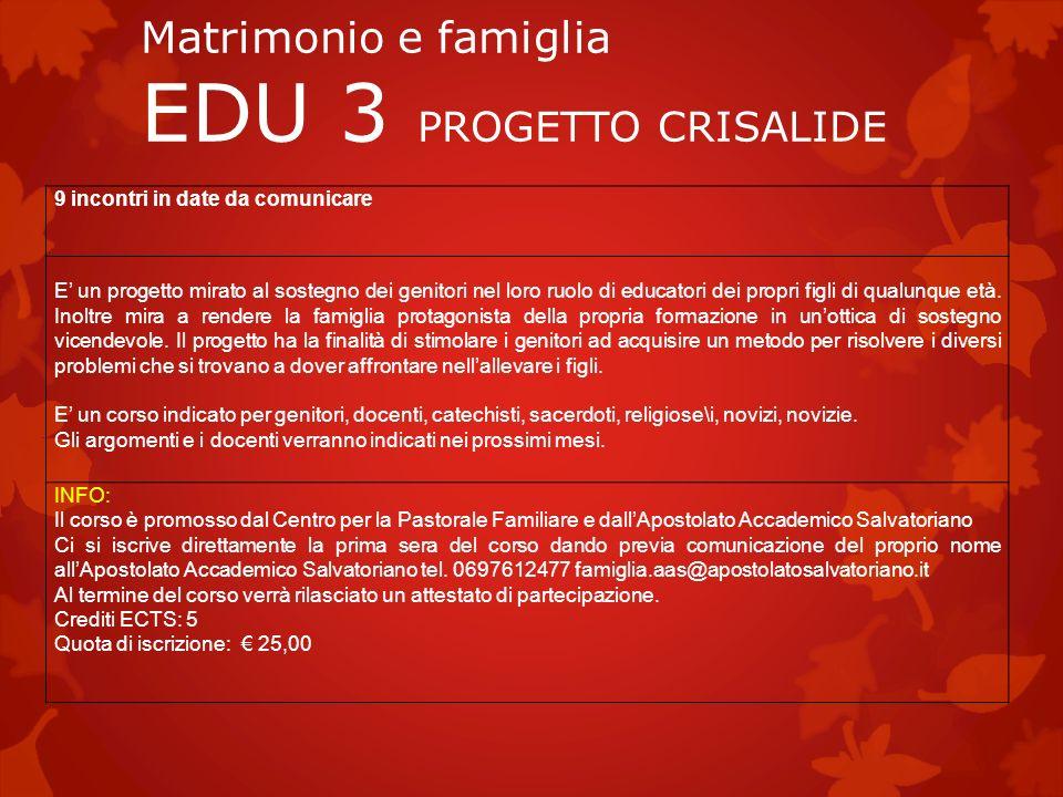 Matrimonio e famiglia EDU 3 PROGETTO CRISALIDE