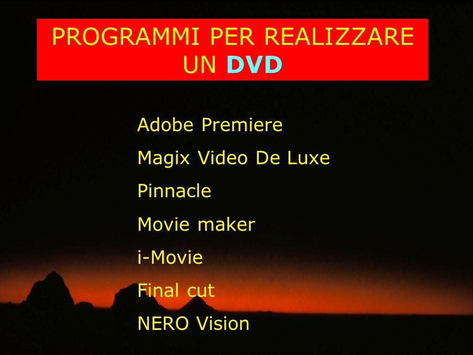 PROGRAMMI PER REALIZZARE UN DVD