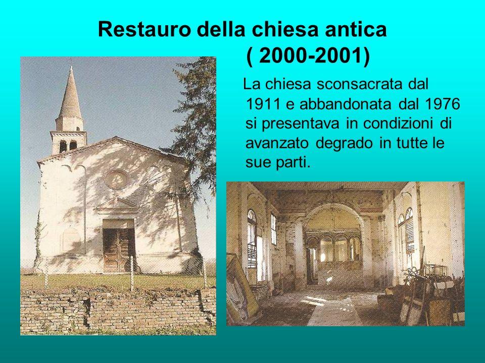 Restauro della chiesa antica ( 2000-2001)