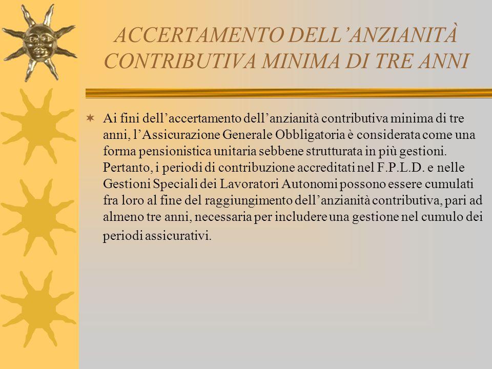 ACCERTAMENTO DELL'ANZIANITÀ CONTRIBUTIVA MINIMA DI TRE ANNI