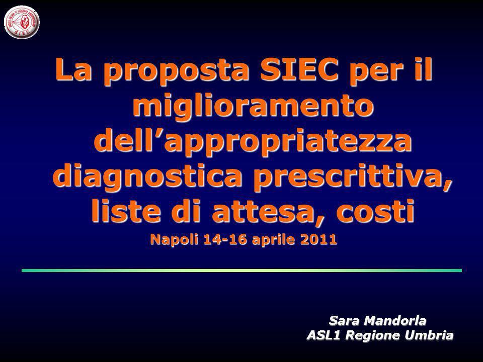 La proposta SIEC per il miglioramento dell'appropriatezza diagnostica prescrittiva, liste di attesa, costi