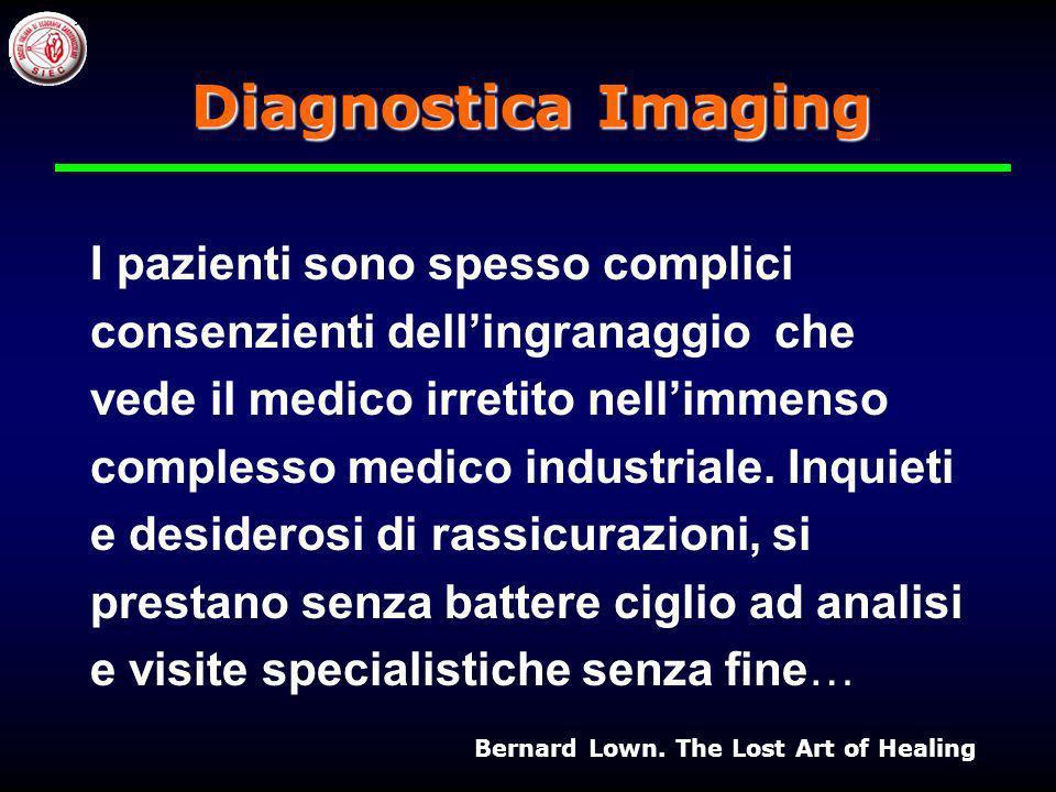 Diagnostica Imaging I pazienti sono spesso complici