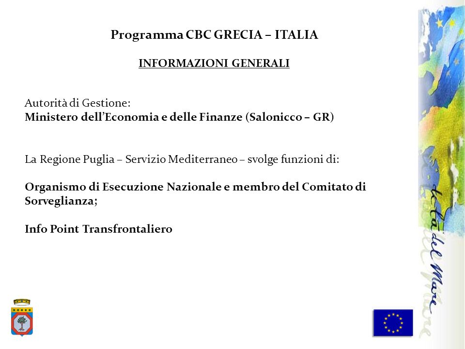 Programma CBC GRECIA – ITALIA INFORMAZIONI GENERALI