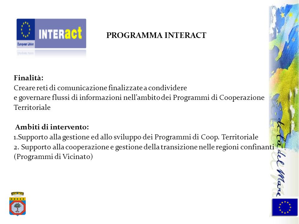 PROGRAMMA INTERACT Finalità: