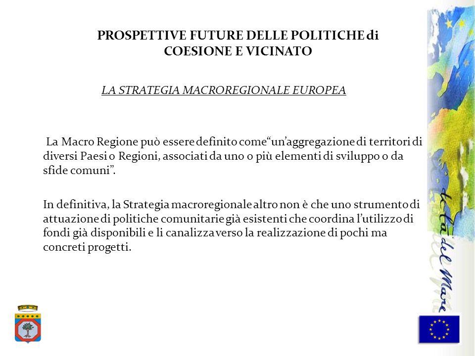 PROSPETTIVE FUTURE DELLE POLITICHE di COESIONE E VICINATO