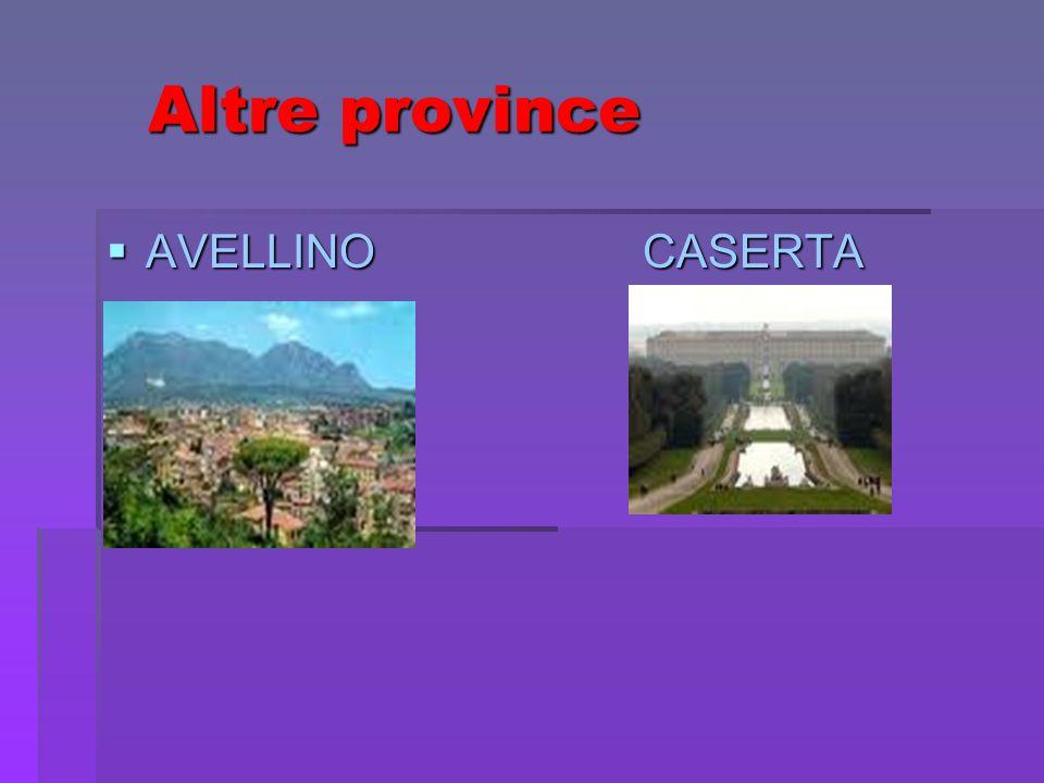 Altre province AVELLINO CASERTA