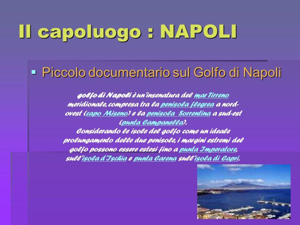 Il capoluogo : NAPOLI Piccolo documentario sul Golfo di Napoli