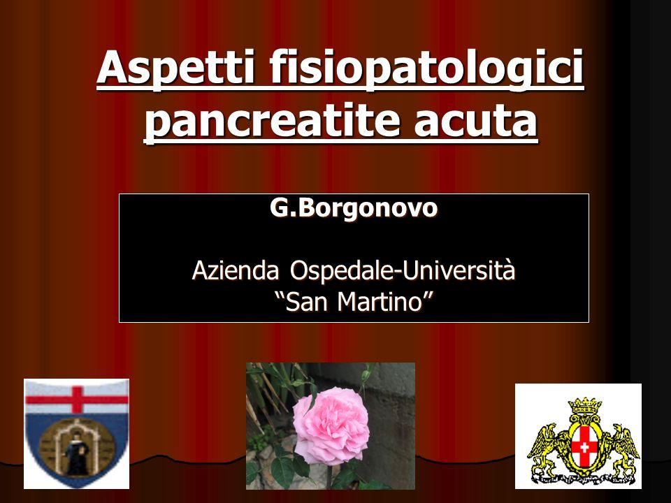 Aspetti fisiopatologici pancreatite acuta