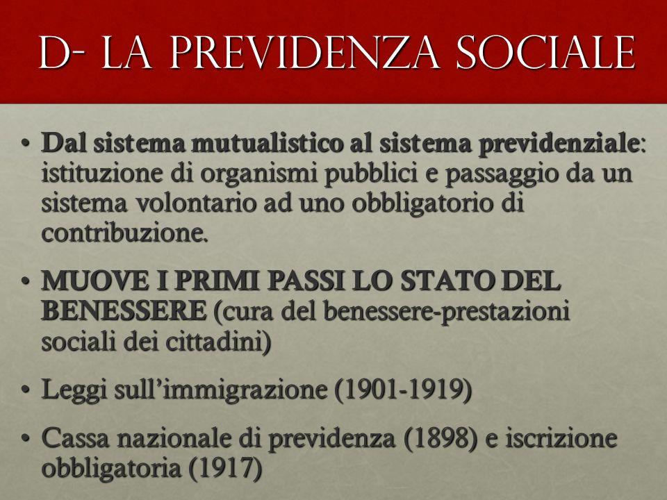 D- LA PREVIDENZA SOCIALE