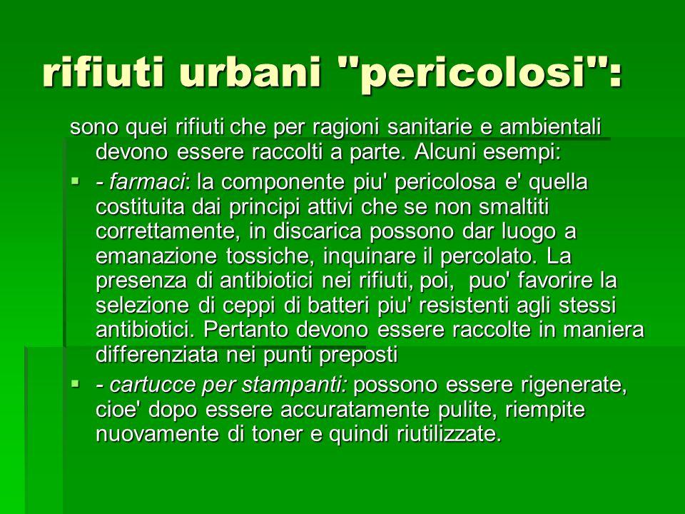 rifiuti urbani pericolosi :
