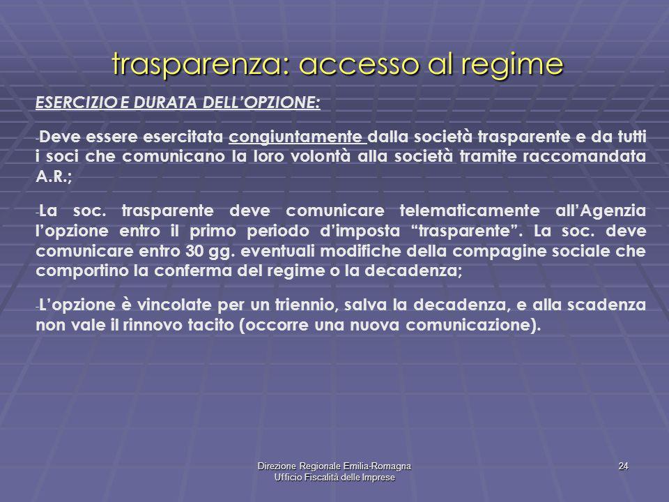 trasparenza: accesso al regime