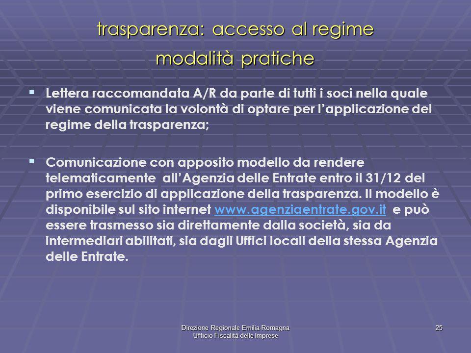 trasparenza: accesso al regime modalità pratiche