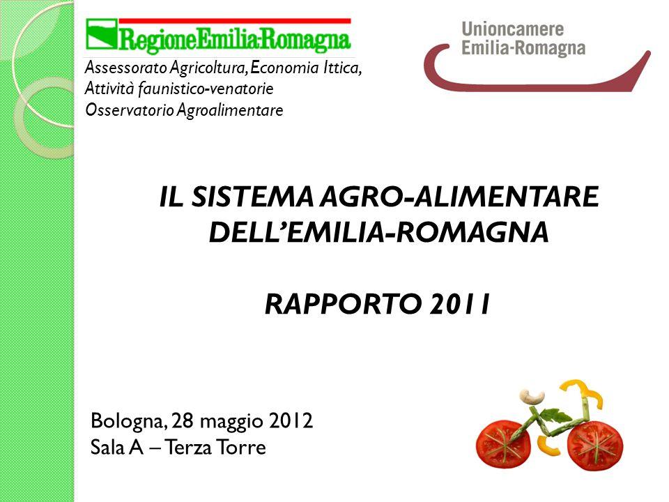 IL SISTEMA AGRO-ALIMENTARE DELL'EMILIA-ROMAGNA RAPPORTO 2011