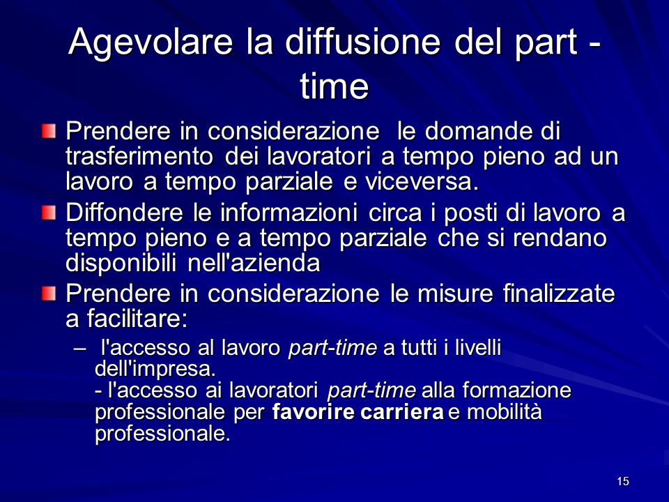 Agevolare la diffusione del part - time