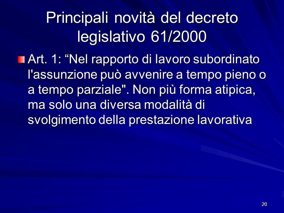 Principali novità del decreto legislativo 61/2000