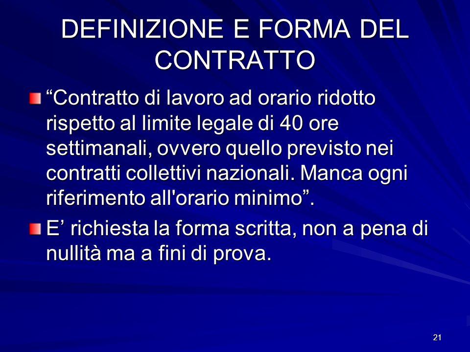DEFINIZIONE E FORMA DEL CONTRATTO