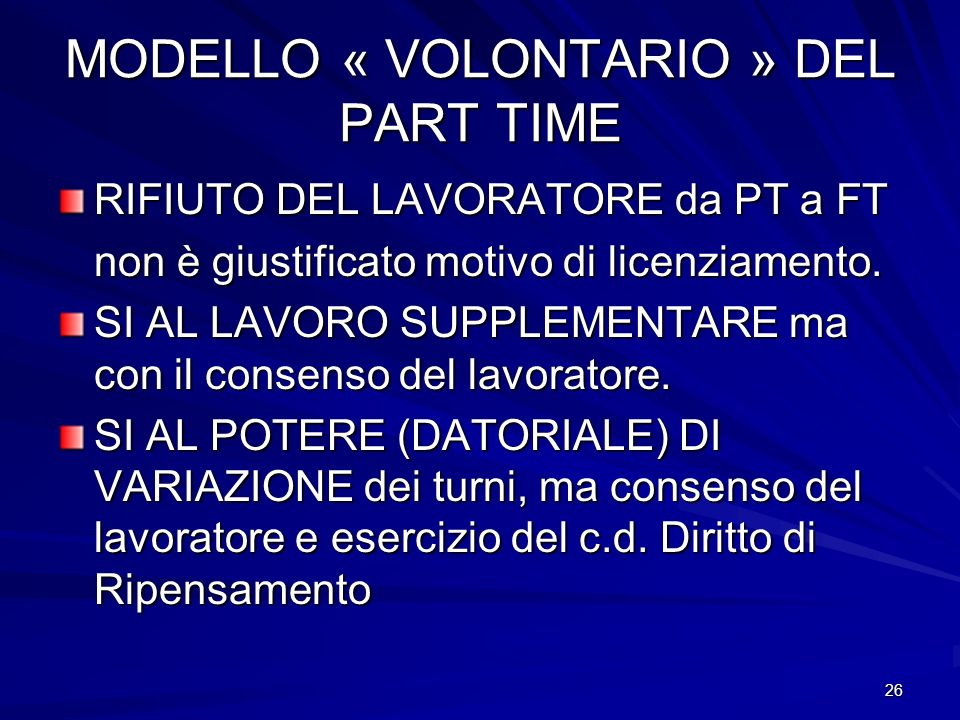 MODELLO « VOLONTARIO » DEL PART TIME