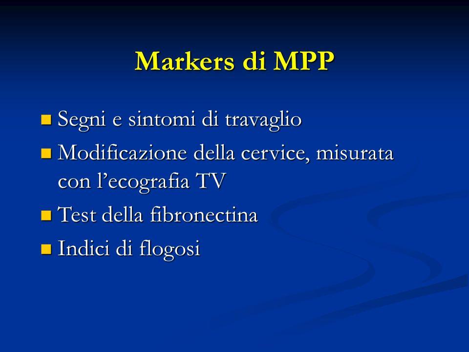 Markers di MPP Segni e sintomi di travaglio