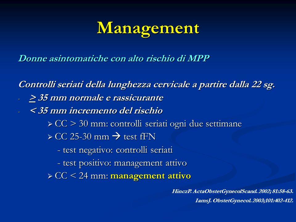 Management Donne asintomatiche con alto rischio di MPP