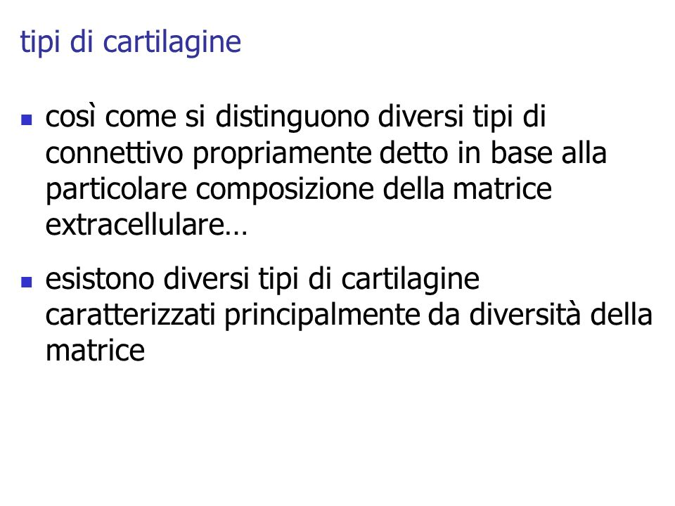 tipi di cartilagine