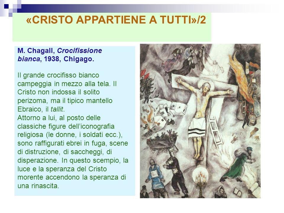 «CRISTO APPARTIENE A TUTTI»/2
