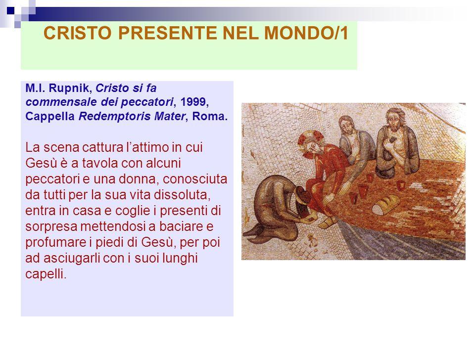 CRISTO PRESENTE NEL MONDO/1