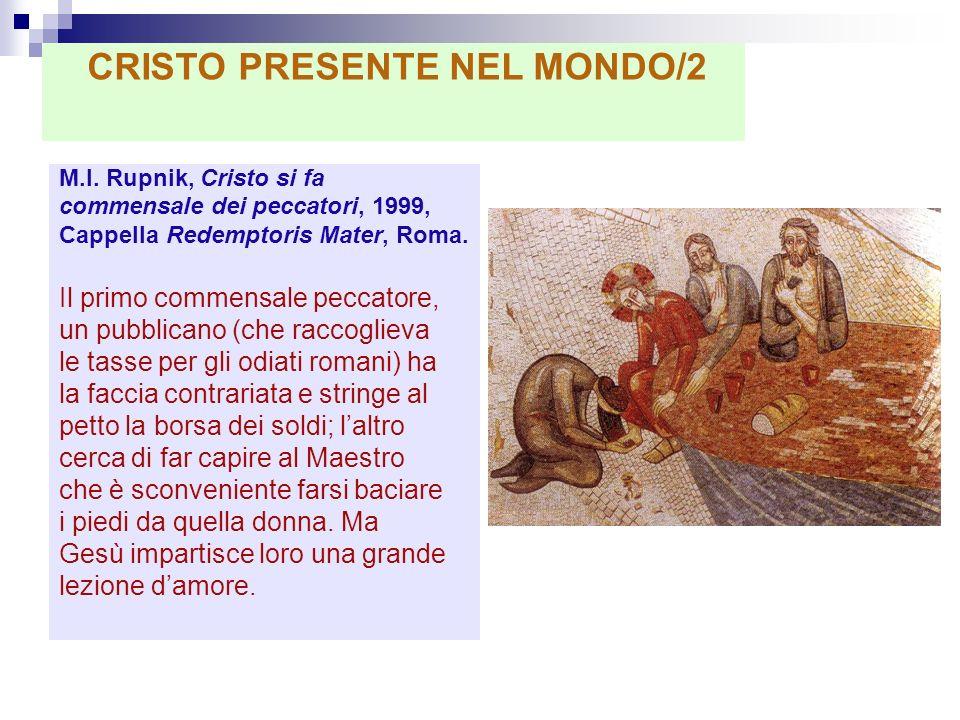 CRISTO PRESENTE NEL MONDO/2