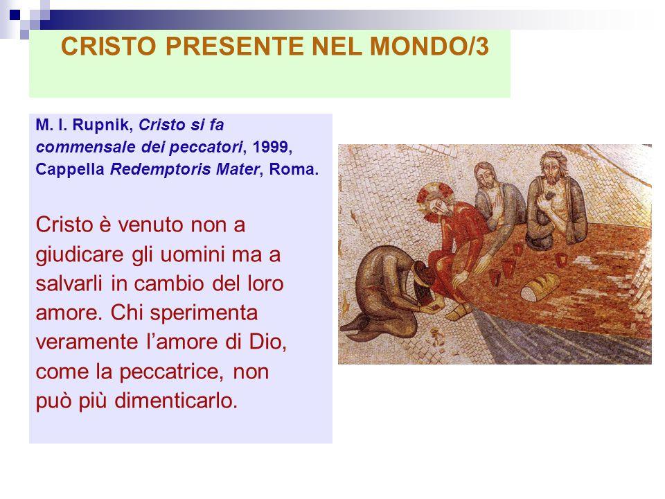 CRISTO PRESENTE NEL MONDO/3