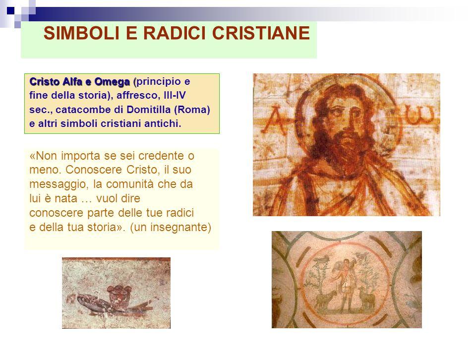SIMBOLI E RADICI CRISTIANE