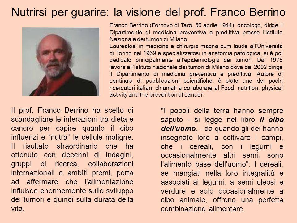Nutrirsi per guarire: la visione del prof. Franco Berrino