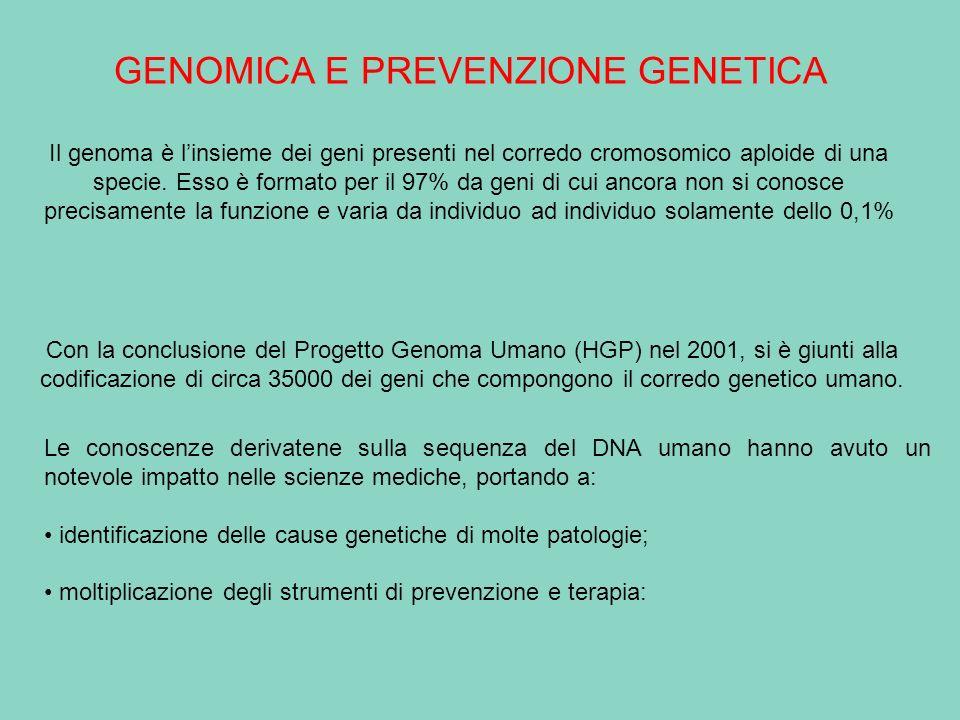 GENOMICA E PREVENZIONE GENETICA
