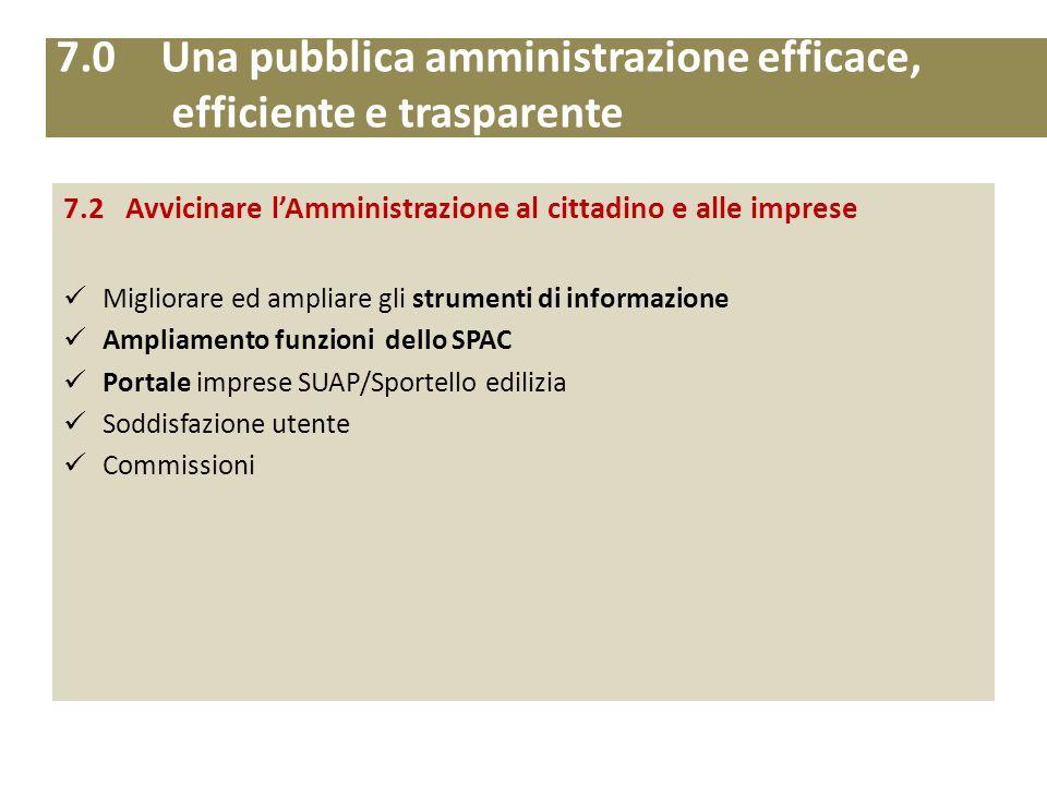 7.0 Una pubblica amministrazione efficace, efficiente e trasparente