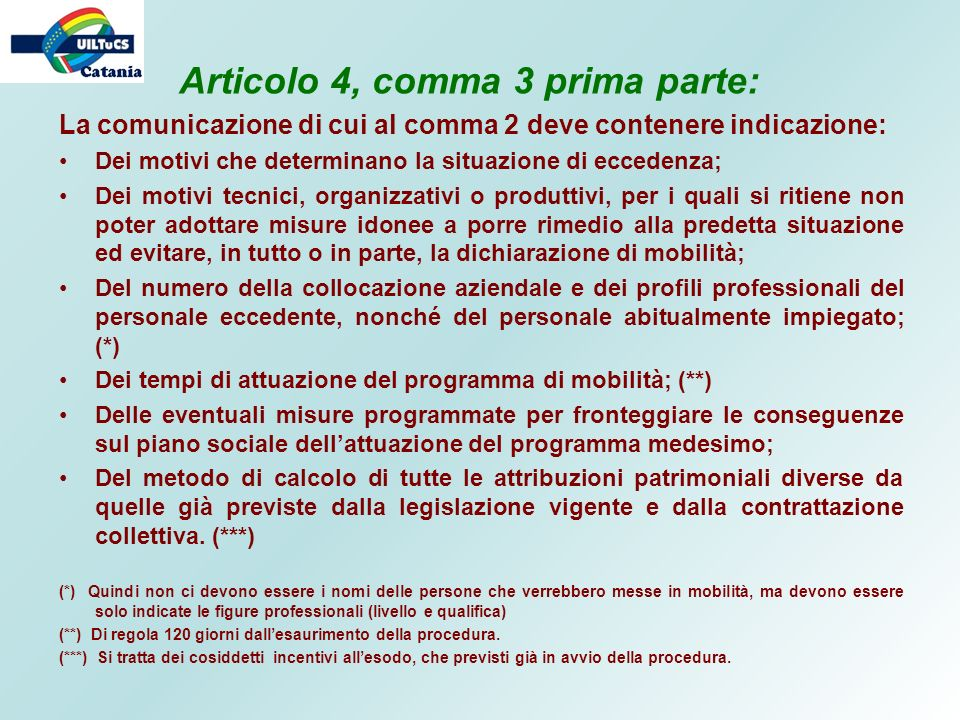 La comunicazione di cui al comma 2 deve contenere indicazione: