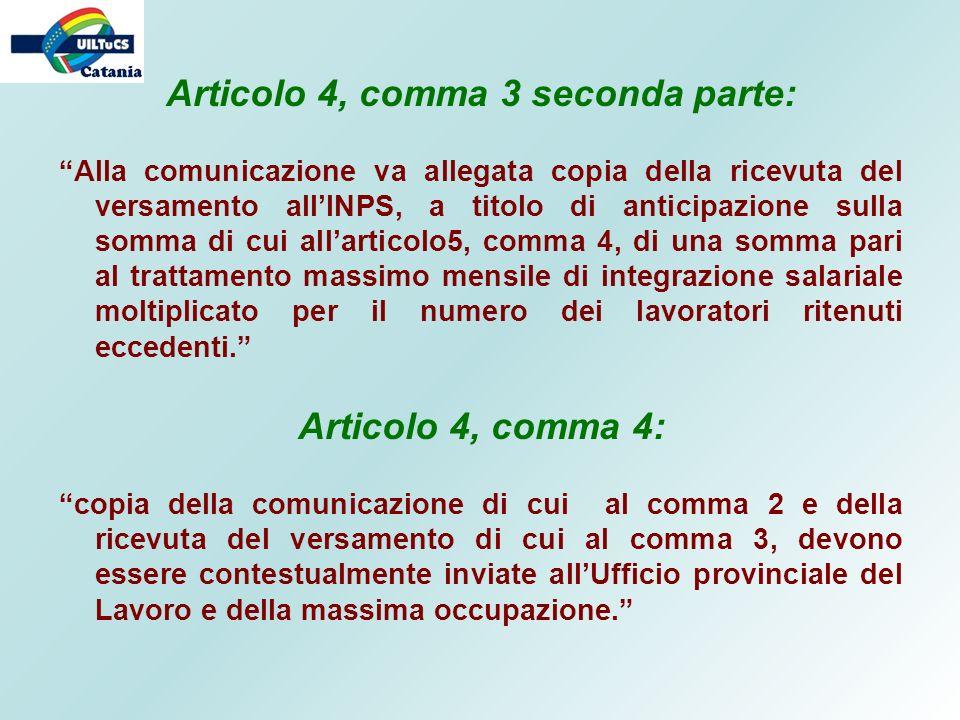 Articolo 4, comma 3 seconda parte: