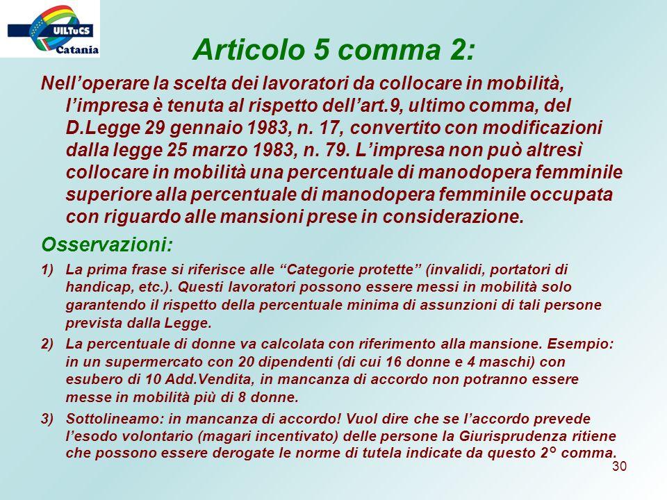 Articolo 5 comma 2: Osservazioni: