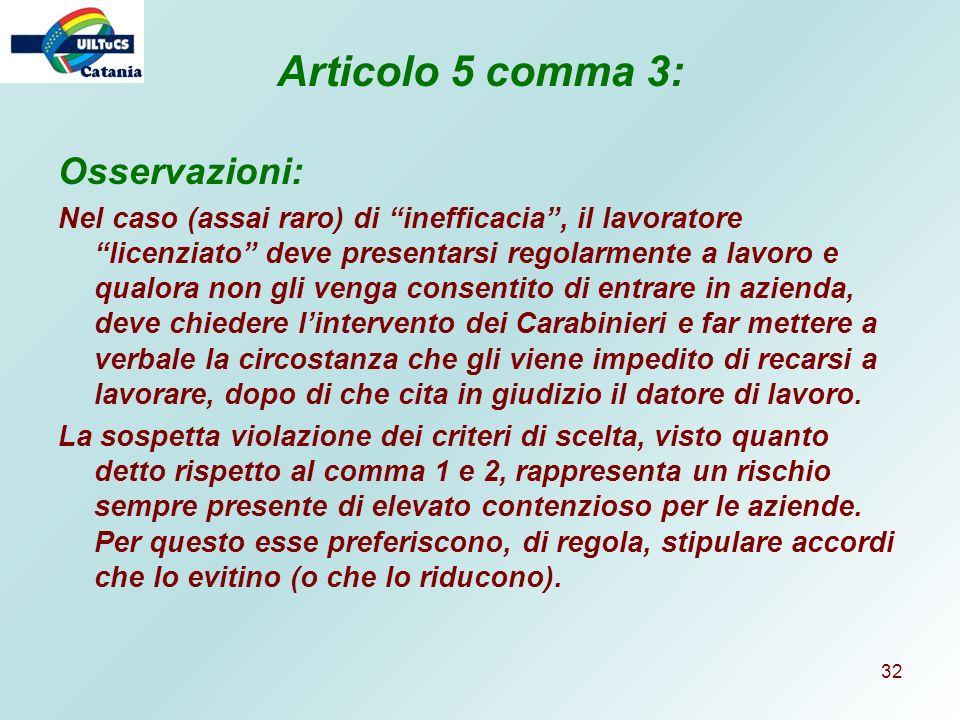 Articolo 5 comma 3: Osservazioni: