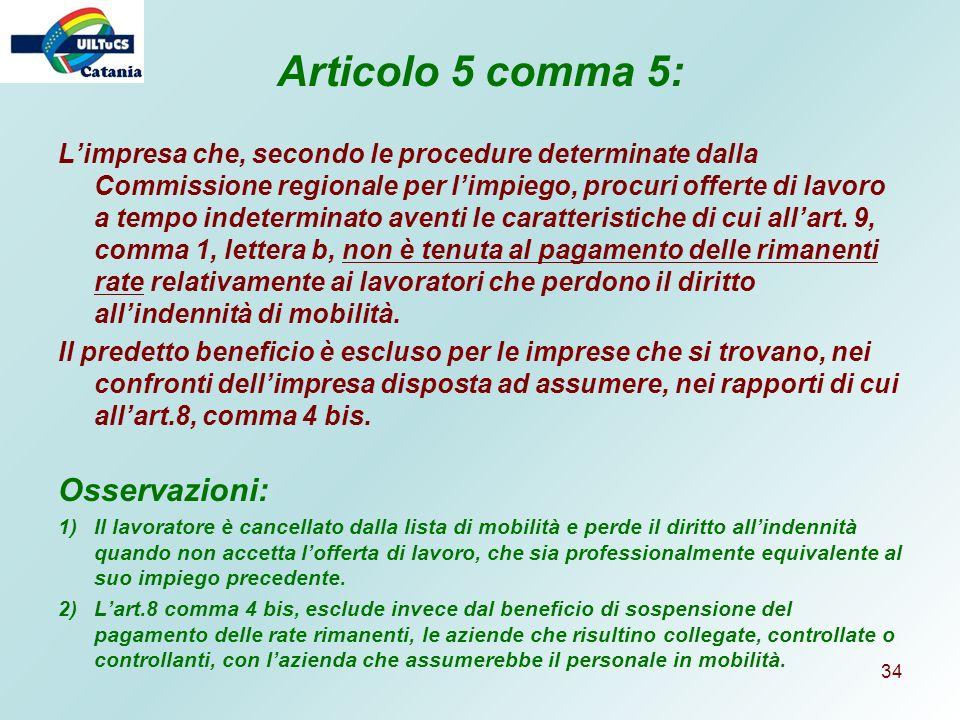 Articolo 5 comma 5: Osservazioni: