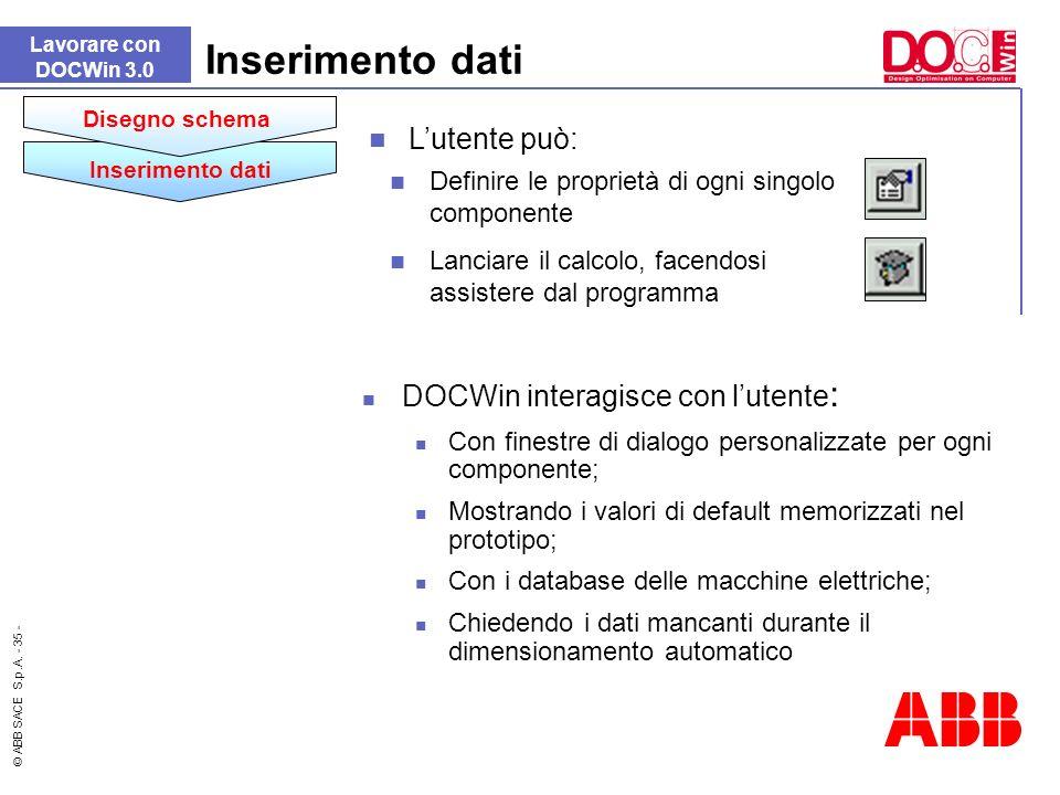Inserimento dati L'utente può: DOCWin interagisce con l'utente: