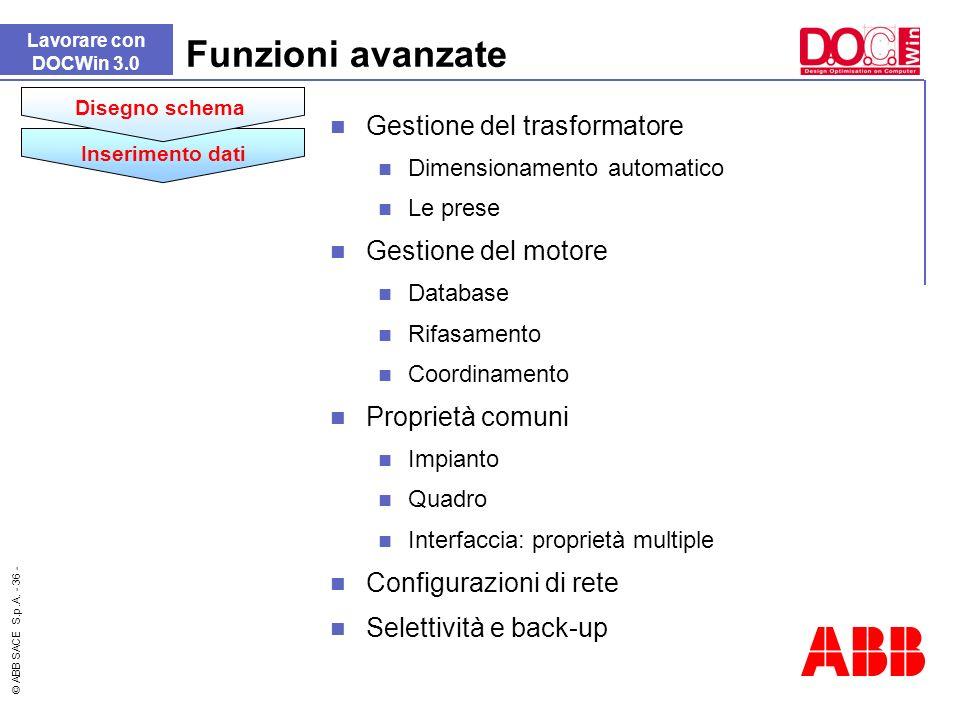 Funzioni avanzate Gestione del trasformatore Gestione del motore