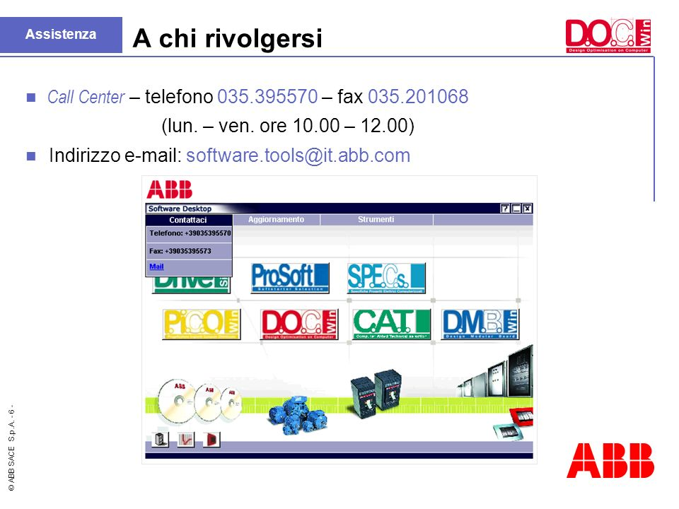 A chi rivolgersi Call Center – telefono 035.395570 – fax 035.201068