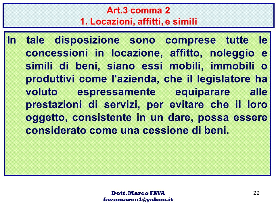 Art.3 comma 2 1. Locazioni, affitti, e simili