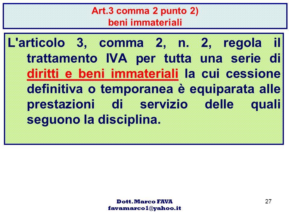 Art.3 comma 2 punto 2) beni immateriali
