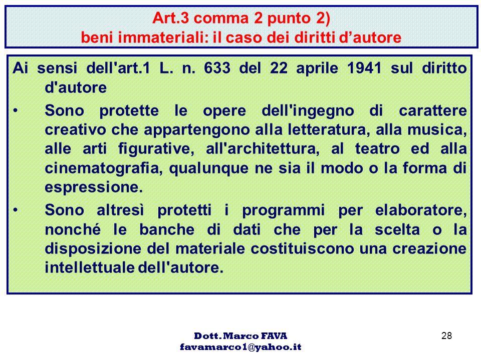 Art.3 comma 2 punto 2) beni immateriali: il caso dei diritti d'autore