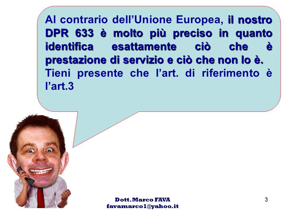 Dott. Marco FAVA favamarco1@yahoo.it
