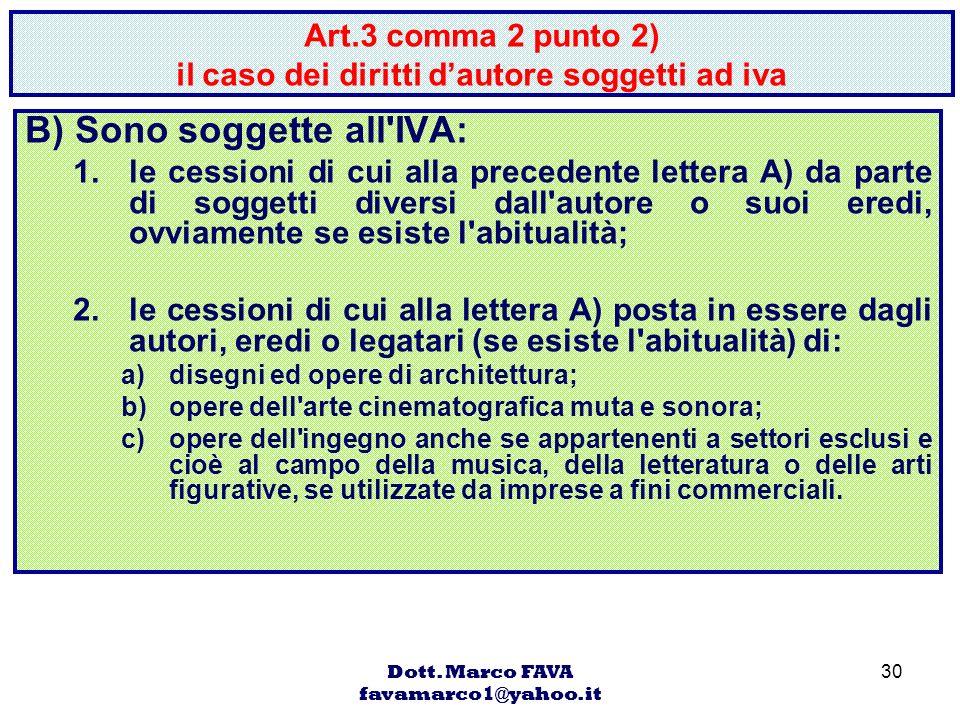 Art.3 comma 2 punto 2) il caso dei diritti d'autore soggetti ad iva