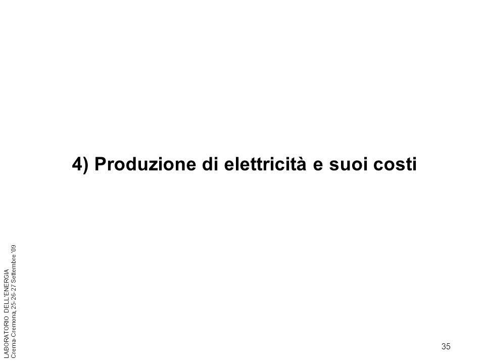 4) Produzione di elettricità e suoi costi