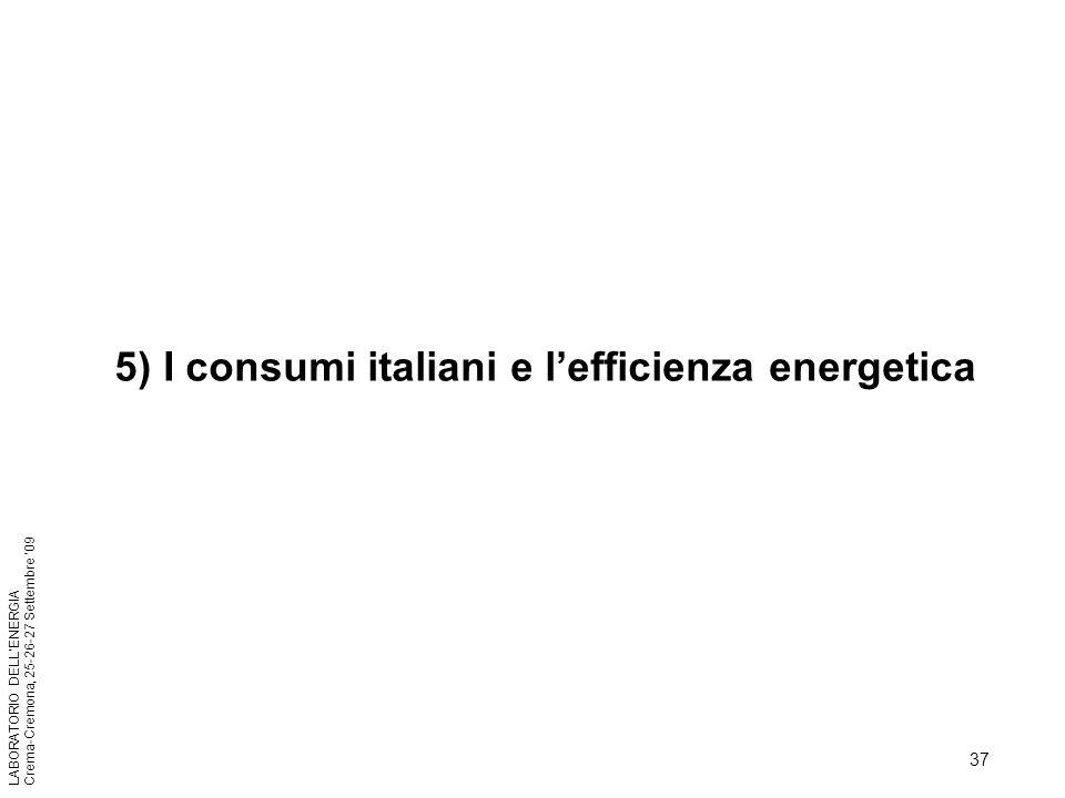 5) I consumi italiani e l'efficienza energetica