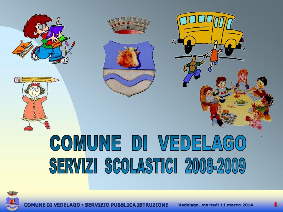 COMUNE DI VEDELAGO SERVIZI SCOLASTICI 2008-2009