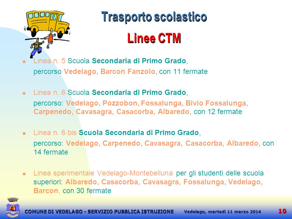 Trasporto scolastico Linee CTM